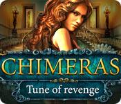 Chimeras: Tune Of Revenge