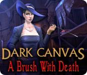 Dark Canvas: A Brush With Death